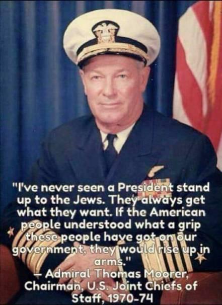 Admiral Thomas Moorer on jews 34536312_451702881920774_4472977098960535552_n