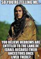 jew land israel palestine native american indian land inheritance ancestor 34445951_1710380685749876_2912181869015465984_n