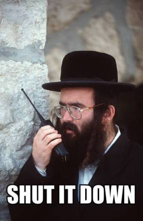 jew rabbi shut it down the-goyim-know-shut-it-down-jew-walkie-talkie