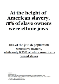jews owned slaves more than whites did 31345025_1064487667023659_237955172611915776_n